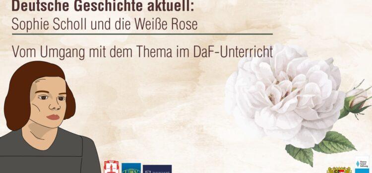 Проєкт «Sophie Scholl und die Weiße Rose»